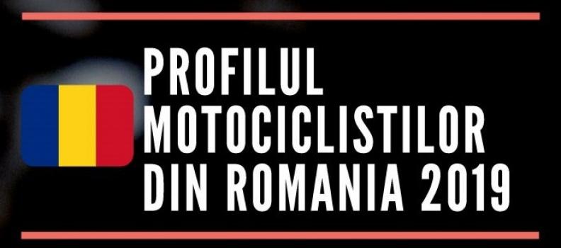 PROFILUL MOTOCILISTILOR DIN ROMANIA IN 2019